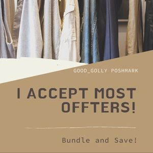 Other - I accept most offers!